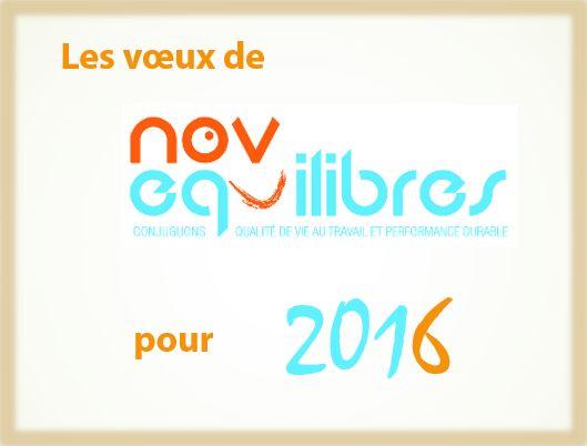 Novéquilibres - Nos voeux pour 2016